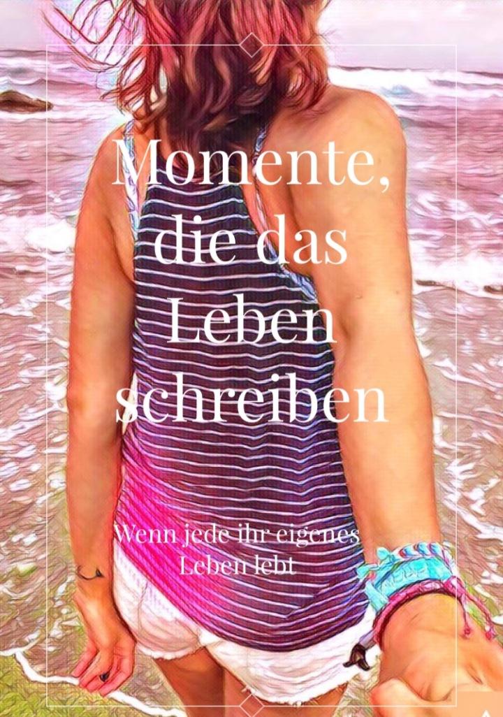 Momente, die das Lebenschreiben