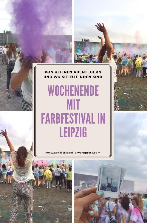 Von kleinen Abenteuern und wo sie zu finden sind – Wochenende mit Farbfestival in Leipzig 🌈✨